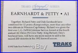1992 Traks Dale Earnhardt/Richard Petty Race Autograph Series Card #A1 with COA